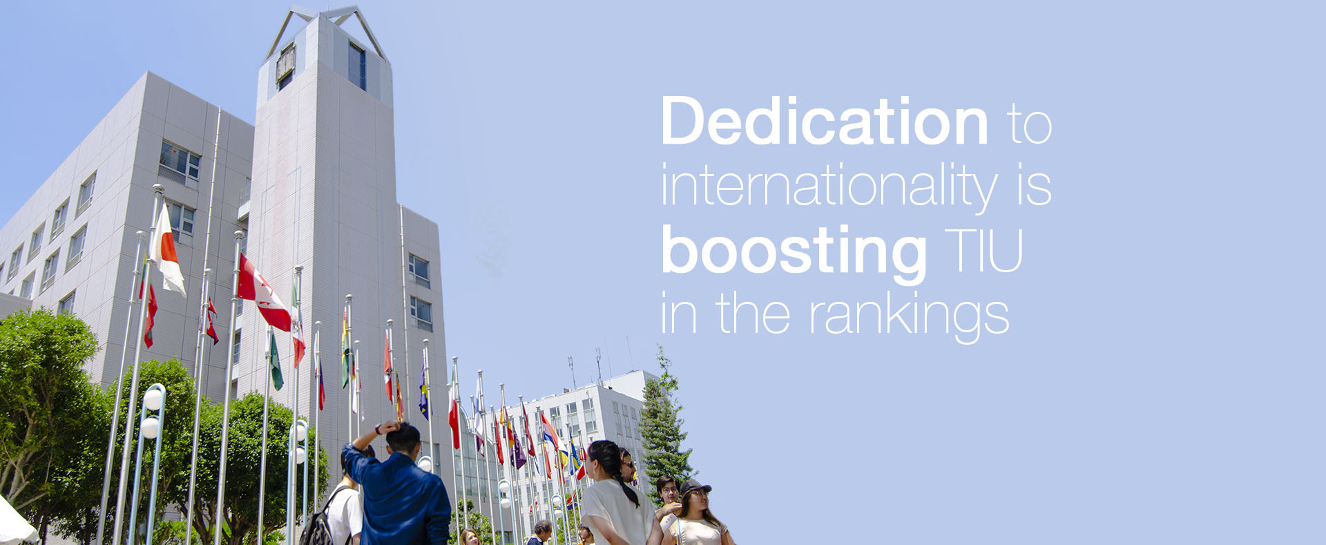 TIU is rising in the rankings through dedication to internationality.